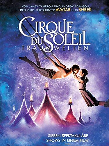 Cirque du Soleil - Traumwelten Film