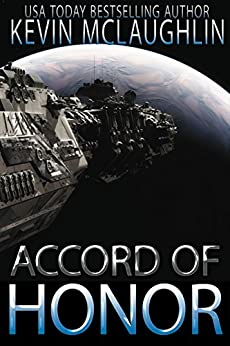 Accord of Honor (Accord Series Book 1) by [McLaughlin, Kevin O.]