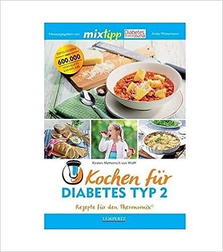 mixtipp: Kochen für Diabetes Typ 2: Rezepte mit dem Thermomix® (Kochen mit dem Thermomix®)