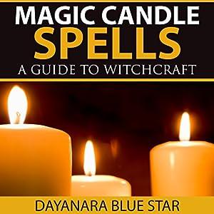 Magic Candle Spells Audiobook