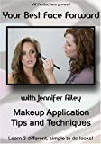 Your Best face Forward: Makeup Application Tips and Techniques
