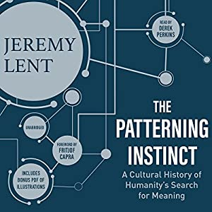 The Patterning Instinct Audiobook