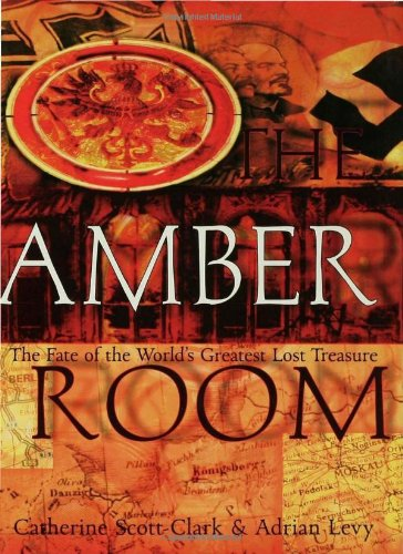 Download The Amber Room: The Fate of the World's Greatest Lost Treasure pdf