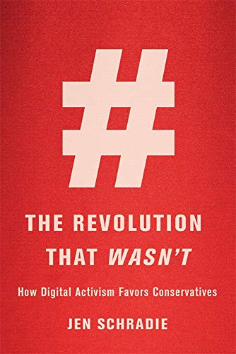 The Revolution That Wasn't: How Digital Activism Favors Conservatives