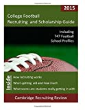 College Football Recruiting and Scholarship Guide, Baker, 1942687036