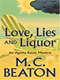 Love, Lies and Liquor, M. C. Beaton, 0786291397