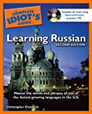 The Complete Idiot's Guide to Learning Russian, Christopher Froehlich, 1592575854