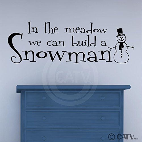 In The Meadow We Can Build A Snowman wall saying vinyl lettering decal home decor art quote sticker (Black) - Meadow Snowman