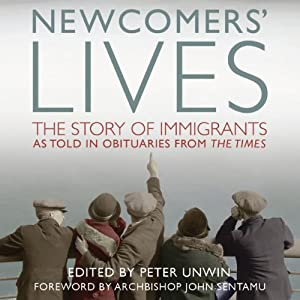 Newcomers' Lives Audiobook