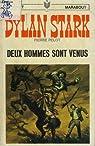 Dylan Stark, tome 10 : Deux hommes sont venus par Pelot