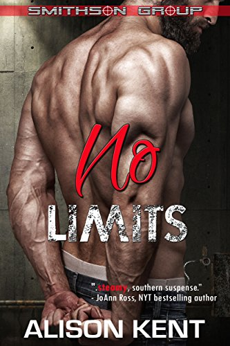 No Limits: A sexy romantic suspense. An ex-military alpha hero. (Smithson Group Book 11)