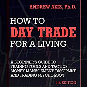 How to Day Trade for a Living Audiobook