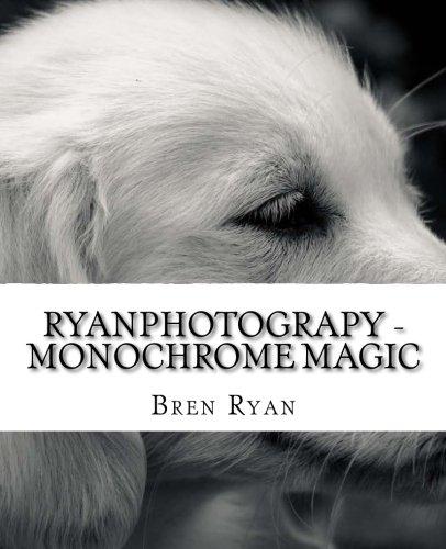 Download RyanPhotograpy - Monochrome Magic PDF