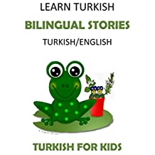 Learn Turkish: Turkish for Kids - Bilingual Stories in Turkish and English