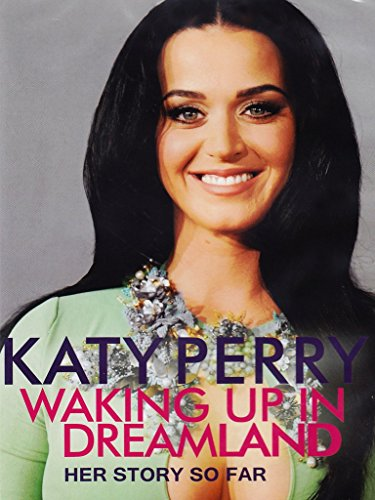 Waking Up in Dreamland (Katy Perry Video Dvd)