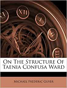 On The Structure Of Taenia Confusa Ward Michael Frederic