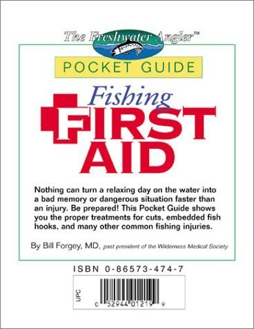 Fishing First Aid (The Freshwater Angler) by Forgey, Bill, Forgey, Dr. Bill (2002) Paperback