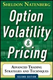 img - for Option Volatility and Pricing: Advanced Trading Strategies and Techniques, 2nd Edition book / textbook / text book