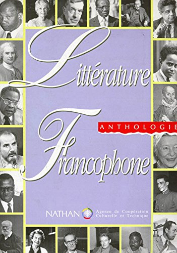 Litterature Francophone Anthologie (French Edition)