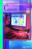img - for Careers in Computer Animation book / textbook / text book