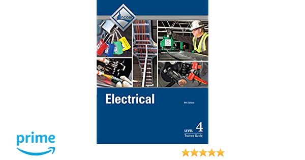 Electrical Level 4 Trainee Guide 9th Edition NCCER