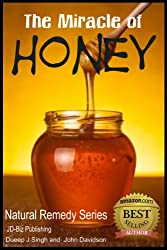 The Miracle of Honey (Health Learning Series Book 22) (English Edition)