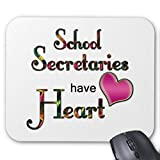 Zazzle School Secretaries Have Heart Mouse Pad