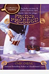 French Pressed (A Coffeehouse Mystery Book 6) Kindle Edition
