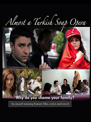 almost-a-turkish-soap-opera-directors-cut