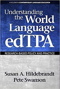 Book Understanding the World Language EdTPA: Research-Based Policy and Practice Contemporary Language Education
