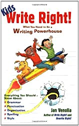 Kids Write Right!: What You Need to be a Writing Powerhouse