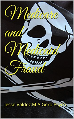 Medicare and Medicaid Fraud: Open for Business.