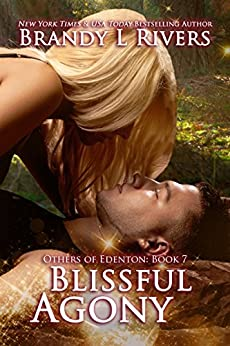 Blissful Agony (Others of Edenton Book 7) by [Rivers, Brandy L]