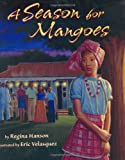 img - for A Season for Mangoes book / textbook / text book