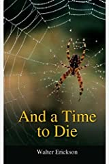 AND A TIME TO DIE Kindle Edition