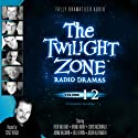 The Twilight Zone Radio Dramas, Volume 12 Radio/TV Program by Rod Serling, Adele T. Strassfield, Charles Beaumont, Richard de Roy Narrated by full cast