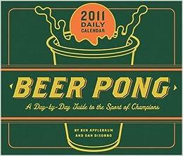 2011 Daily Calendar: Book of Beer Pong