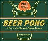 Beer Pong: 2011 Daily Calendar
