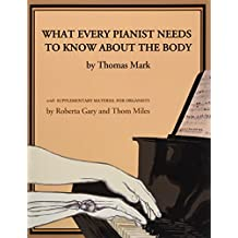 What Every Pianist Needs to Know About the Body