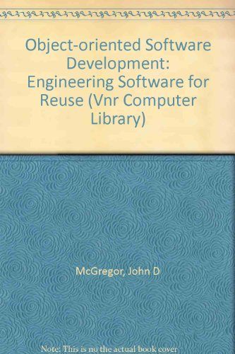Object-Oriented Software Development: Engineering Software for Reuse (Vnr Computer Library) by Brand: Intl Thomson Computer Pr (Sd)