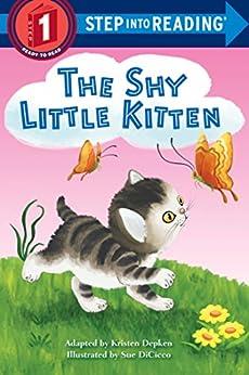 The Shy Little Kitten (Step into Reading) by [Depken, Kristen L.]