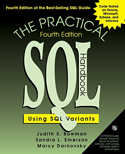The Practical SQL Handbook: Using SQL Variants (4th Edition) by Judith S Bowman