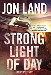 Strong Light of Day (Caitlin Strong Novels)