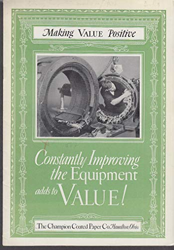 Constantly Improving Equipment - Champion Paper booklet 1927