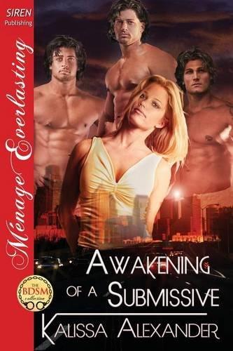Download Awakening of a Submissive (Siren Publishing Menage Everlasting) pdf epub