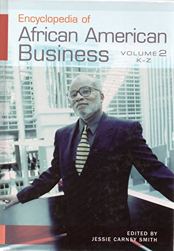 Search : Encyclopedia of African American Business: Volume 2, K-Z