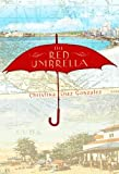 Front cover for the book The Red Umbrella by Christina Gonzalez