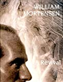 img - for William Mortensen: A Revival (ISBN: 0938262335) book / textbook / text book