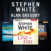 Stephen White - Alan Gregory Series: The Last Lie, Line of Fire, Compound Fractures | Stephen White