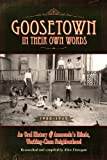 Goosetown In Their Own Words, 1900-1945: An Oral History of Anaconda's Ethnic, Working-Class Neighborhood